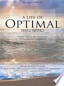 A Life of Optimal Well Being Second Edition Book
