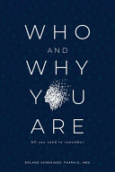 Who and Why You Are