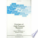 Frontiers Of High Pressure Research