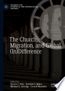 The Church Migration And Global In Difference