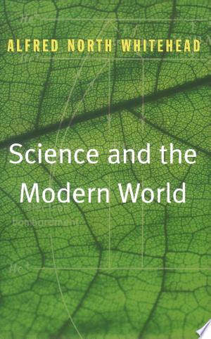 Science+and+the+Modern+World