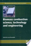 Biomass Combustion Science, Technology and Engineering