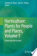 Horticulture: Plants for People and Places, Volume 1