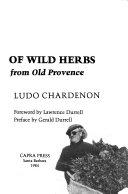 In Praise of Wild Herbs