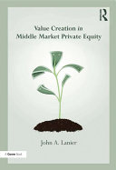 Value creation in Middle Market Private Equity