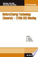 Battery Energy Technology  General    218th ECS Meeting Book