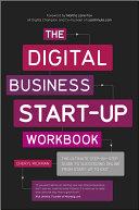 The Digital Business Start-Up Workbook