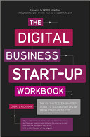 The Digital Business Start Up Workbook