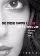 The Strong Woman's Desire for a Strong Man