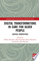Digital Transformations in Care for Older People