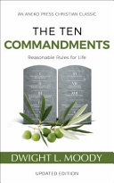 The Ten Commandments  Annotated  Updated   Reasonable Rules for Life