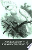 PROCEEDINGS OF THE SCIENTIFIC MEETINGS OF THE ZOOLOGICAL SOCIETY OF LONDON FOR THE YEAR 1875 Book