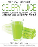 Pdf Medical Medium Celery Juice