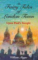 Fairy Tales Of London Town Upon Paul S Steeple