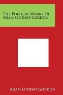 Adam Lindsay Gordon Books, Adam Lindsay Gordon poetry book