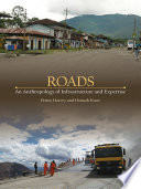 Roads  : An Anthropology of Infrastructure and Expertise