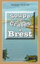 Soupe de crabes à Brest