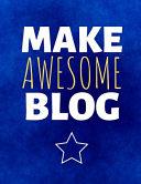 Make Awesome Blog