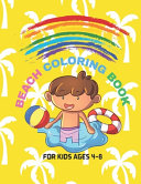Beach Coloring Book For Kids Ages 4 8