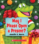 May I Please Open a Present  Book