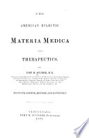 The American Eclectic Materia Medica and Therapeutics Book