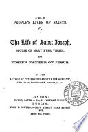 The people s lives of the saints  by the author of  St  Francis and the Franciscans