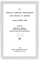 The Special Library Profession and what it Offers