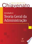 Introdução à teoria geral da administração