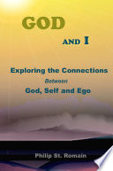 God and I  Exploring the Connections Between God  Self and Ego