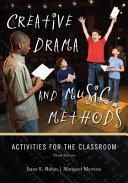 Creative Drama and Music Methods