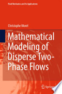 Mathematical Modeling of Disperse Two Phase Flows