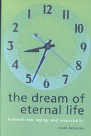 The Dream of Eternal Life