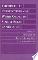Theoretical Perspectives on Word Order in South Asian Languages