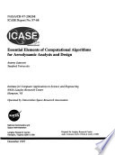 Essential Elements of Computational Algorithms for Aerodynamic Analysis and Design