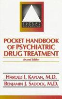 Pocket Handbook of Psychiatric Drug Treatment