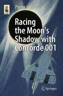 Racing the Moon's Shadow with Concorde 001 Pdf/ePub eBook