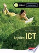 AQA AS GCE Applied ICT Double Award