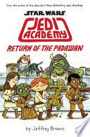 Jedi Academy 2  Return of the Padawan Book PDF