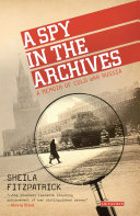 Pdf A Spy in the Archives