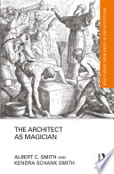The Architect as Magician