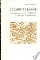 Clément Marot et les métamorphoses de l'auteur à l'aube de la Renaissance