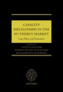 Capacity Mechanisms in EU Energy Markets