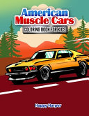American Muscle Cars Coloring Book For Kids