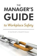The Manager s Guide to Workplace Safety