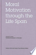 Moral Motivation Through The Life Span