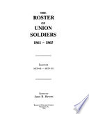 The Roster of Union Soldiers, 1861 to 1865: Illinois M539-68