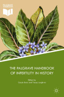 The Palgrave Handbook of Infertility in History
