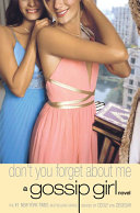 Pdf Gossip Girl #11: Don't You Forget About Me Telecharger