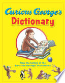 Curious George s Dictionary