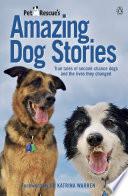 PetRescue s Amazing Dog Stories